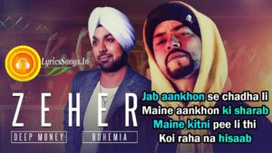 Zeher Lyrics – Deep Money Ft. Bohemia – LyricsSongs.in