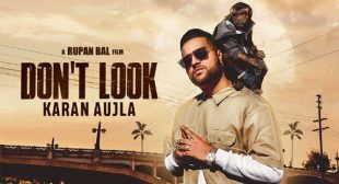 Karan Aujla Song Don't Look – LyricsBELL