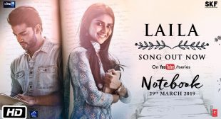 Laila Lyrics -(Notebook) Dhvani Bhanushali – Flytunes