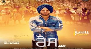 LYRICS OF ROSS BY KARAJ RANDHAWA