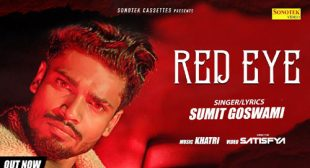 Sumit Goswami – Red Eye Lyrics