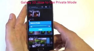 Galaxy 10: How to Use Private Mode