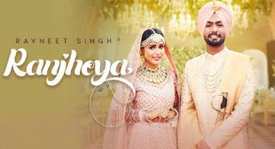 Ranjheya Lyrics by Ravneet Singh