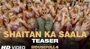 Shaitan Ka Saala – Housefull 4 Lyrics