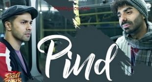 Pind Lyrics – Street Dancer 3D | Gurinder Seagal