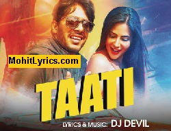 Taati Lyrics – Dj Devil