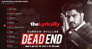 Peg Vi Yaaran Naa Gurnam Bhullar Song Lyrics