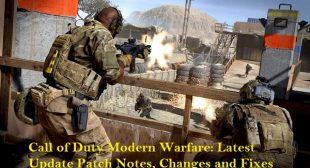 Call of Duty Modern Warfare: Latest Update Patch Notes, Changes and Fixes