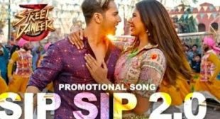 Sip Sip 2.0 Lyrics – Street Dancer 3D