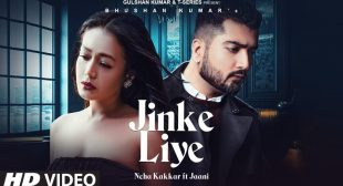 Jinke Liye – Lyrics Meaning In English – Neha Kakkar , Jaani – Lyrics Meanings