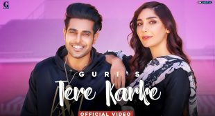 Tere Karke Song Lyrics In Hindi, English & Punjabi – Guri Feat Swalina