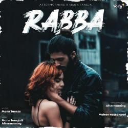 Rabba (by Mann Taneja) Mp3 Song Download