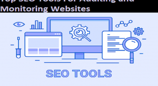 Top SEO Tools For Auditing and Monitoring Websites – McAfee.com/Activate