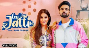Inder Dhillon's New Song Ley Jaa Jatti Nu